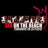 Sex on the Beach (Reloaded) - Tomamos En La Playa (Sex on the Beach) — Spankers
