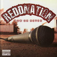 Now Or Never — Reddnation