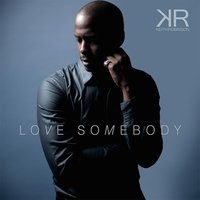 Love Somebody — Keith Robinson