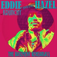 The Basement Rehearsals — Eddie Hazel