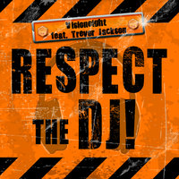 Respect The Dj — Visioneight