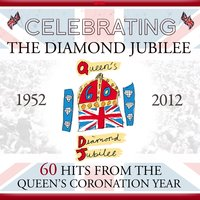 Celebrating the Diamond Jubilee - 60 Hits from the Queens Coronation Year — Nelson Riddle Orchestra