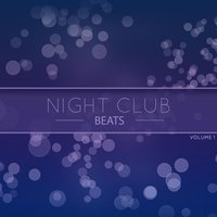 Night Club Beats, Vol. 1 — сборник