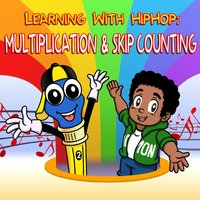 Learning with Hiphop: Multiplication & Skip Counting — Mark D. Pencil