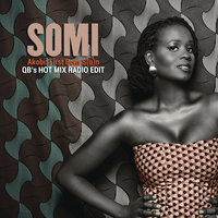 Akobi: First Born S(u)n - QB's Hot Mix Radio Edit — Somi
