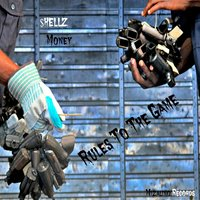 Rules to the Game - Single — Shellz Money