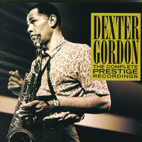 The Complete Prestige Recordings — Dexter Gordon