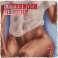 Afternoon Delight — Way