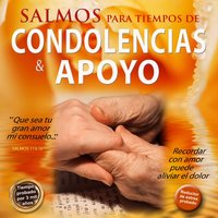 Salmos para Tiempos de Condolencias y Apoyo — David & The High Spirit