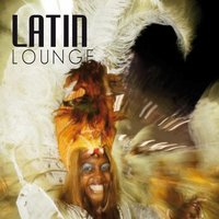 The Latin Lounge: Latin Grooves & Voices — сборник