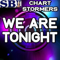 We Are Tonight - Tribute to Billy Currington — Chart stormers