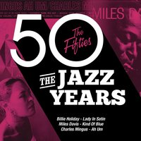 The Jazz Years - The Fifties — сборник