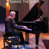 Share the Love — Bryon Tosoff