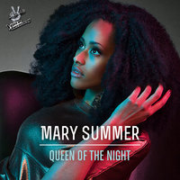 Queen Of The Night — Mary Summer