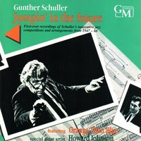 Jumpin' in the Future — Gunther Schuller/Orange Then Blue