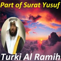 Part of Surat Yusuf — Turki Al Ramih