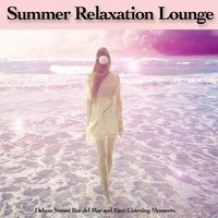 Summer Relaxation Lounge — сборник