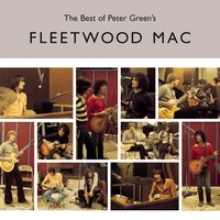 The Best of Peter Green's Fleetwood Mac — Fleetwood Mac
