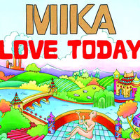 Love Today — Mika