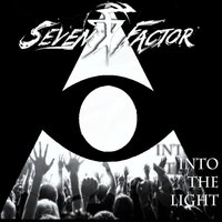 Into the Light — Seven Factor