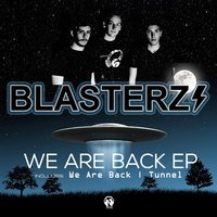We Are Back — Blasterz