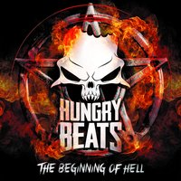 The Beginning of Hell — Hungry Beats
