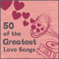 50 of the Greatest Love Songs — Pianissimo Brothers