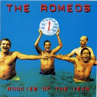 Rookies Of the Year — The Romeos