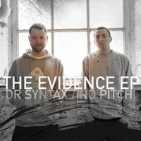 The Evidence EP — Pitch, Dr Syntax