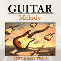 Soft & Easy — Guitar Melody