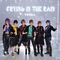 Crying in the Rain — Vipera