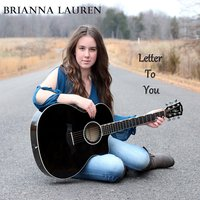 Letter to You — Brianna Lauren