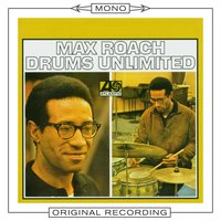 Drums Unlimited — Max Roach