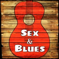 Sex & Blues — сборник