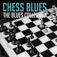 The Blues Collection: Chess Blues — сборник