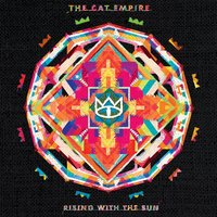Rising With the Sun — The Cat Empire