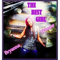 The Best Girl — Bryanna Yvonne