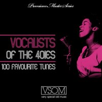 Vocalists Of The 40ies — сборник