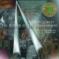 Full Circle - Return of the Underground — Pyramid, Chloé, Jaguar Wright, Dyce, Donte
