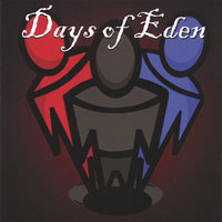 Just for a Moment — Days of Eden