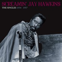 Screamin' Jay Hawkins — Jay Hawkins