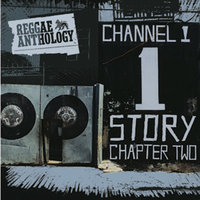 Reggae Anthology: The Channel One Story Chapter Two — сборник