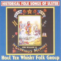 Historical Folk Songs Of Ulster — Houl Yer Whisht