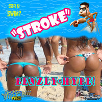 Stroke Trip — Benzly Hype