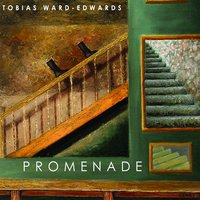 Promenade — Tobias Ward-Edwards