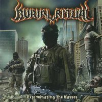 Exterminating the Masses — Burial Ritual