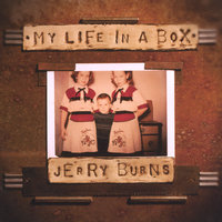 My Life in a Box — Jerry Burns