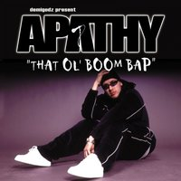That Ol' Boom Bap / Earth Girls Are Easy — Apathy