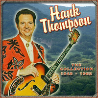The Collection 1948-1962 — Hank Thompson