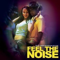 "Music From The Motion Picture ""Feel The Noise"" — саундтрек"